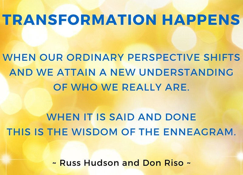 """""""From """"The Wisdom of the Enneagram"""" by Russ Hudson and Don Riso."""